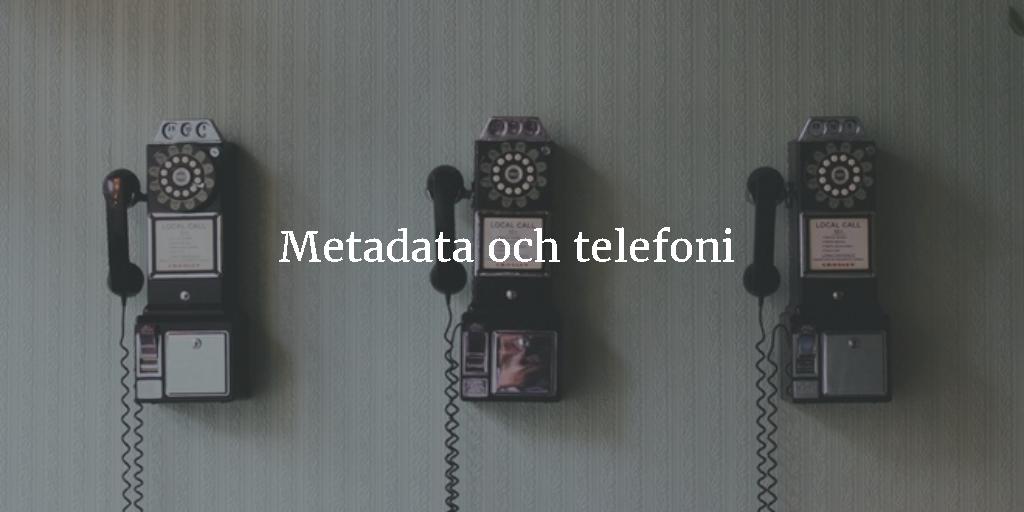 Metadata och telefoni