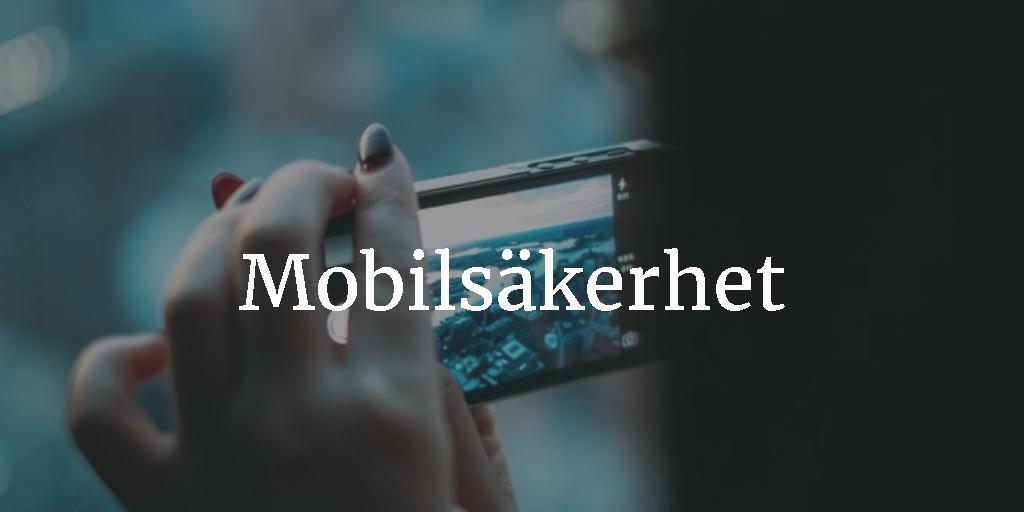 Mobilsäkerhet och mobilvirus