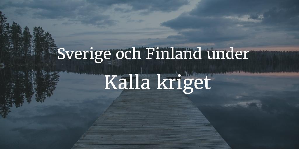 Sverige och Finland under kalla kriget